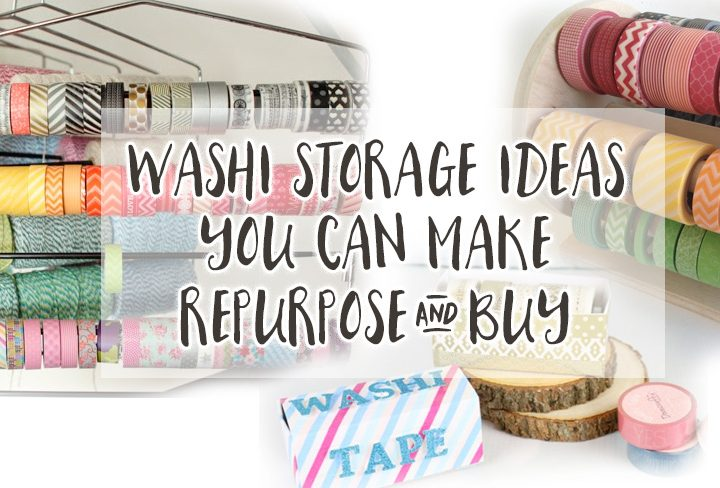 DIY Washi Storage and Ideas